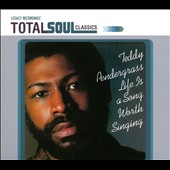 Teddy Pendergrass: Life Is a Song Worth Singing [Total Soul Classics] [Digipak]