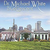 Dr. Michael White (Clarinet): Blue Crescent