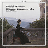 Kreutzer: 40 &Eacute;tudes ou caprices pour violon / Elizabeth Wallfisch
