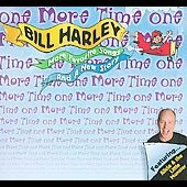 Bill Harley: One More Time [Digipak]