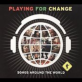 Playing for Change: Playing for Change: Songs Around the World [Slipcase]