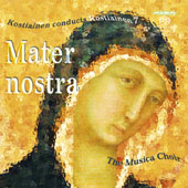 Kostiainen conducts Kostiainen: Mater nostra / Musica Choir