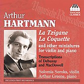 Hartmann: La Tzigane, La Coquette, Transcriptions, etc / Soroka, Greene