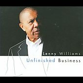 Lenny Williams (Vocals): Unfinished Business