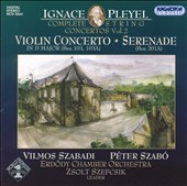 Pleyel: Violin Concerto in D major; Serenade