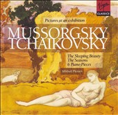 Mussorgsky: Pictures at an Exhibition; Tchaikovsky: The Sleeping Beauty; The Seasons; 6 Piano Pieces