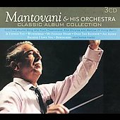 Mantovani: Mantovani & His Orchestra: Classic Album Collection
