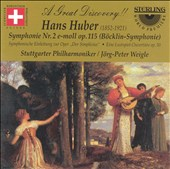 Hans Huber: Symphony No. 2 in E minor; Overtures