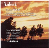 Ernest Toch: Concerto for Orchestra; Quintet for Piano and String Quartet [Hybrid SACD]