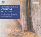 Bach: Cantatas BWV 20, 2, 10 [Hybrid SACD]