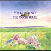 The Moody Blues: Voices in the Sky: The Best of the Moody Blues