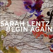 Sarah Lentz: Begin Again *