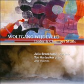 Wolfgang Wijdeveld: Lieder & Chamber Music