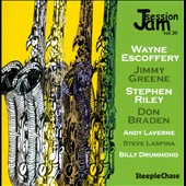 Don Braden/Jimmy Greene/Andy LaVerne/Steve LaSpina/Wayne Escoffery/Billy Drummond/Stephen Riley: Jam Session, Vol. 30