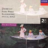 Debussy: Piano Works / Pascal Rog&#233;