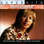 John Denver: Super Hits