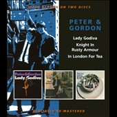 Peter & Gordon: Lady Godiva/Knight in Rusty Armour/In London for Tea [Slipcase]