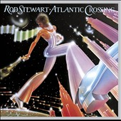 Rod Stewart: Atlantic Crossing