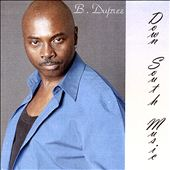 B. Dupree: Down South Music