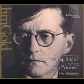 Shostakovich: Trios Op. 8 & 67; Copland Trio 