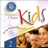 Various Artists: America's Choice Kids: 15 Top Worship Songs, Vol. 2