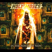 Holy Moses: 30th Anniversary: In the Power of Now [Digipak]