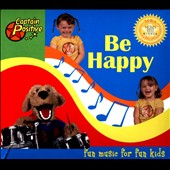 Captain Positive: Be Happy [Digipak]