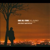 Mike del Ferro: The Journey: Songs Inspired By Wandering the Globe *