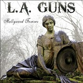 L.A. Guns: Hollywood Forever