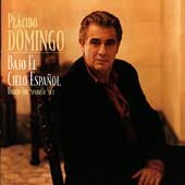 Bajo el Cielo Espa&ntilde;ol / Placido Domingo