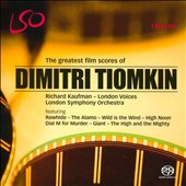 The Greatest Film Scores of Dimitri Tiomkin - Rawhide, The Alamo, High Noon, Dial M for Murder et al. / London SO & London Voices