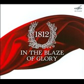 1812: In the Blaze of Glory / Victor Kornachev, Alexander Rudin and Evgeni Svetlanov Nicola Nazarov