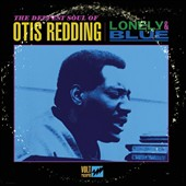 Otis Redding: Lonely & Blue: The Deepest Soul of Otis Redding