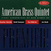 Premier! / American Brass Quintet