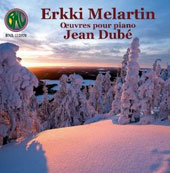 Erkki Melartin: Works for piano / Jean Dube, piano