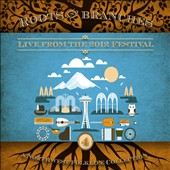 Various Artists: Roots & Branches, Vol. 4: Live from the 2012 Northwest Folklife