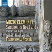 Muzio Clementi: Symphonies Nos. 1 & 2 / La Vecchia, OS di Roma