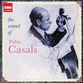 The Sound of Pablo Casals