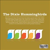 The Dixie Hummingbirds: The Dixie Hummingbirds [Digipak]