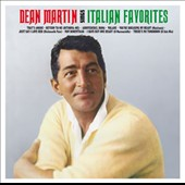 Dean Martin: Sings Italian Favorites [Remastered]