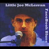 Little Joe McLerran: Facebook Blues