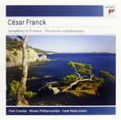 César Franck: Symphony in D minor; Variations Symphoniques / Paul Crossley, piano; Vienna PO; Giulini