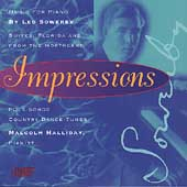Impressions - Sowerby: Music for Piano / Malcolm Halliday