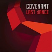 Covenant (Sweden): Last Dance [EP]