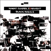 Robert Glasper Experiment/Robert Glasper (Piano): Black Radio 2 *