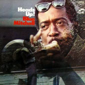 Blue Mitchell: Heads Up [Remastered]