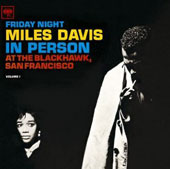 Miles Davis: In Person: Friday Night at the Blackhawk