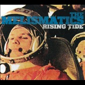 The Melismatics: Rising Tide [Digipak]