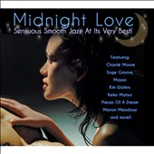 Various Artists: Midnight Love: Sensuous Smooth Jazz at Its Very Best [Digipak]