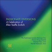 Passionate Diversions: A Celebration of Ellen Taaffe Zwilich / Michael Tree, viola; Harold Robinson, bass